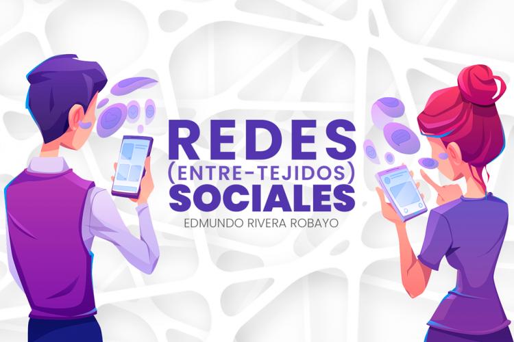 REDES (ENTRE-TEJIDOS) SOCIALES