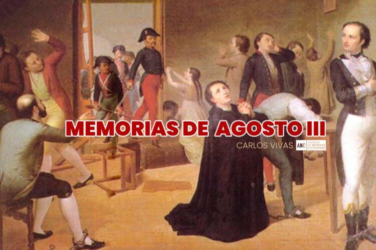 MEMORIAS DE AGOSTO III