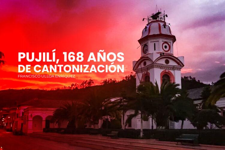 SINOPSIS HISTÓRICA DE LA CREACIÓN DEL  CANTÓN PUJILÍ